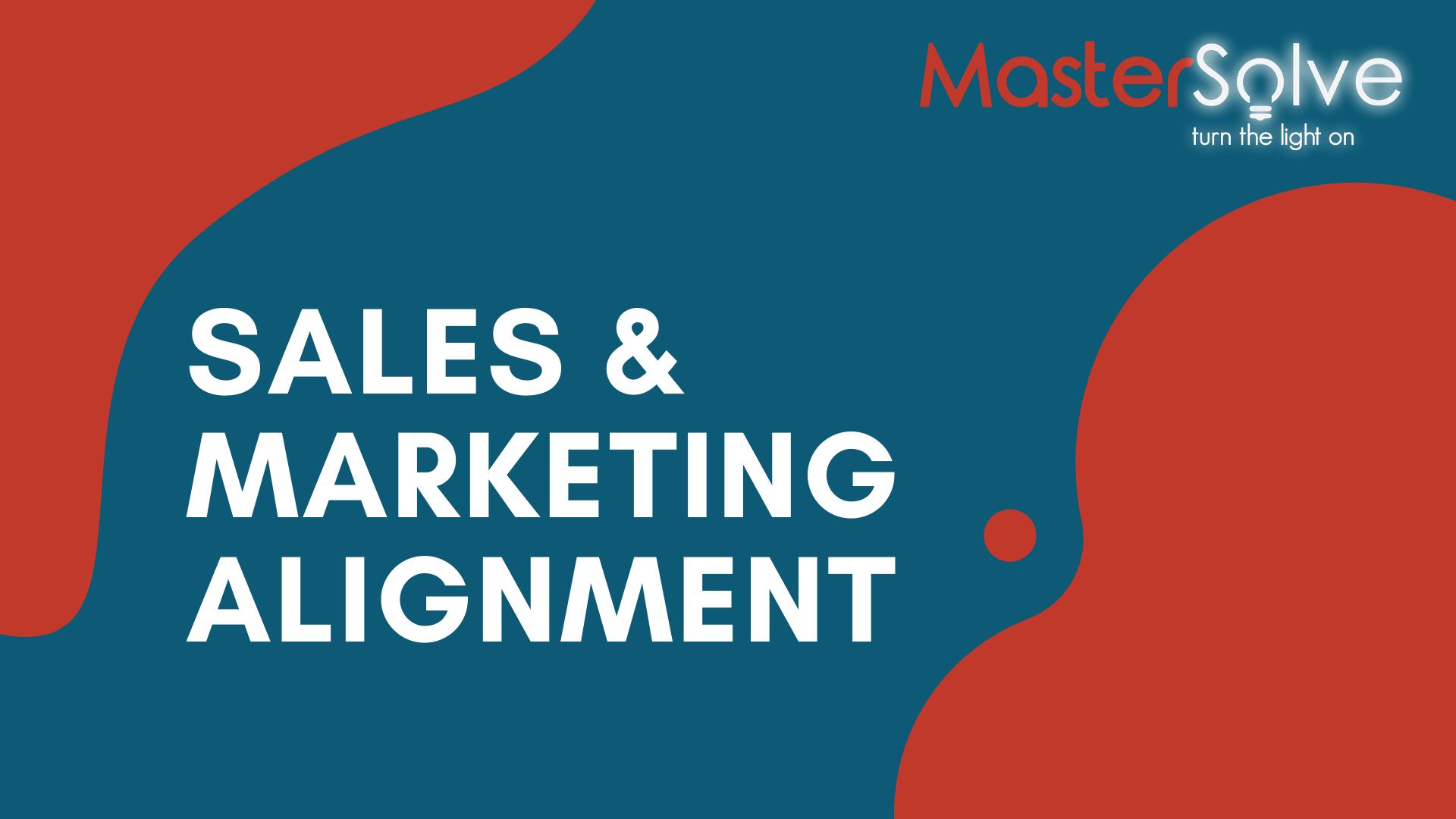 Sales & Marketing Alignment