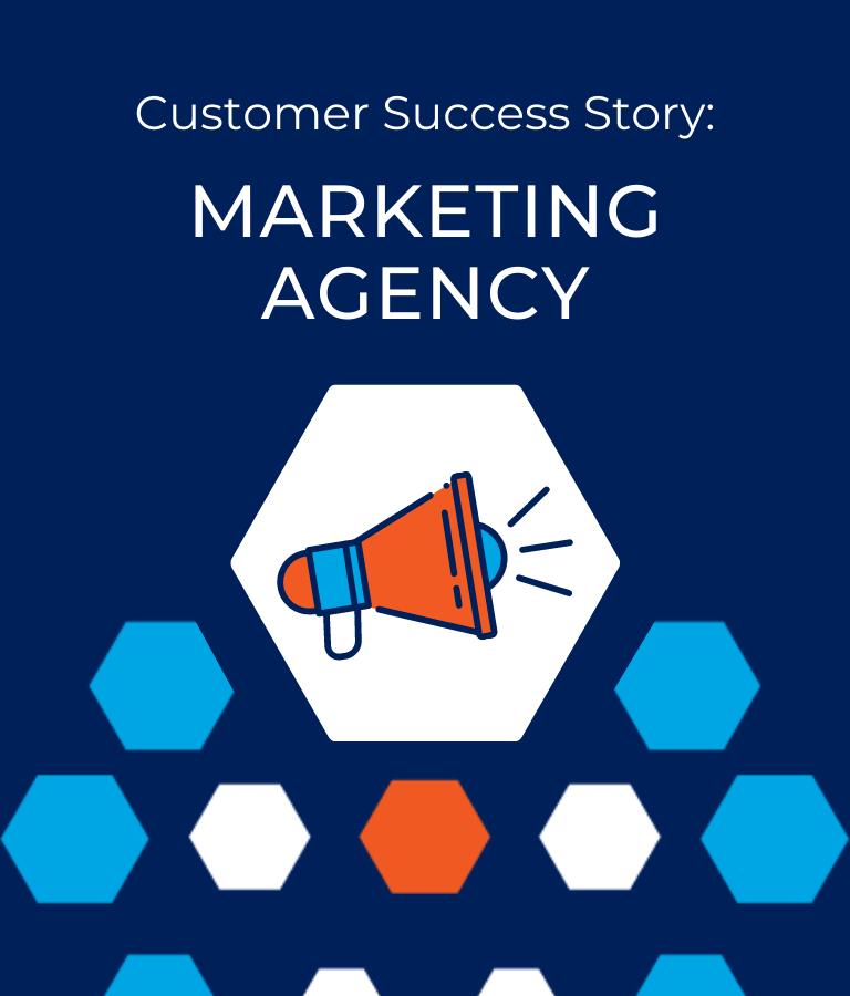 Customer Success Story-Marketing Agency